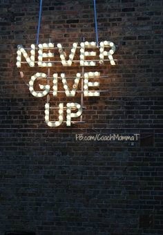 never-give-up-lights